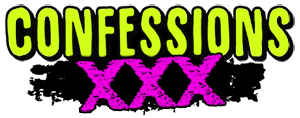 CONFESSIONS.XXX - Dirtiest Confessions Online!